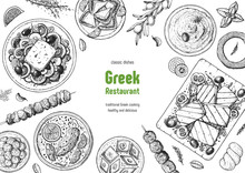 Greek Cuisine Top View Frame. A Set Of Greek Dishes With Greek Salad, Avgolemono Soup, Halloumi, Taramosalata . Food Menu Design Template. Vintage Hand Drawn Sketch Vector Illustration. Engraved Image