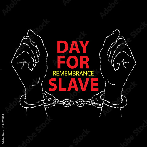 Photo Concept on International Day for the Remembrance of the Slave, December 2