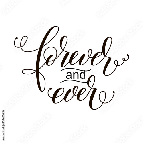 Fotografie, Obraz  forever and ever black and white hand written lettering phrase about love to val