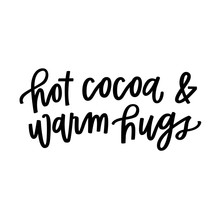 Hot Cocoa & Warm Hugs