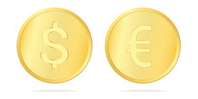 Set Realistic Illustration Of A Gold Coin With A Dollar And Euro Sign, Isolated On White Background