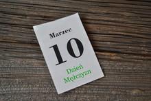 10 Marca - Dzień Mężczyzny