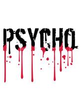 Nass Psycho Graffiti Tropfen Blut Rot Horror Halloween Verrückt Wahnsinnig Psychopath Crazy Gefährlich Logo Design Cool