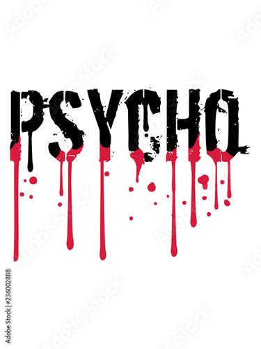 Obraz na plátně nass psycho graffiti tropfen blut rot horror halloween verrückt wahnsinnig psych