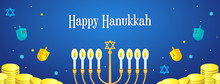 Happy Hanukkah Banner Vector Illustration, Beautiful Menorah (traditional Candelabra), Gold Coins And Toys On Blue Background