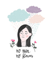 """Cute Girl Under Clouds. """"No Rain, No Flowers"""". Graphic Vector Illustration"""