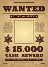 Wanted Poster. Old Distressed ...
