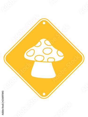 Gelb Vorsicht Achtung Hinweis Zone Schild Punkte Fliegenpilz Pilz
