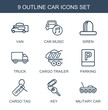 car icons. Set of 9 outline car icons included van, car music, siren, truck, cargo trailer, parking, cargo tag on white background. Editable car icons for web, mobile and infographics.