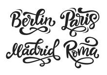 Paris, Berlin, Madrid, Rome Modern City Hand Written Brush Lettering Set
