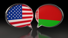 USA And Belarus Flags With Speech Bubbles. 3D Illustration