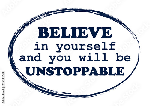 Photo Believe in yourself and you will be unstoppable lettering poster Vintage typogra