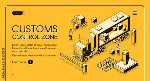 Fotografie, Obraz  Customs control zone online services isometric vector web banner with customs officers inspecting commercial cargo crossing state border on truck line art illustration