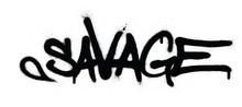 Graffiti Savage Word Sprayed In Black Over White