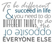 To Be Different And Succeed In...
