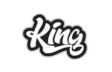 Black And White King Hand Written Word Text For Typography Logo Design