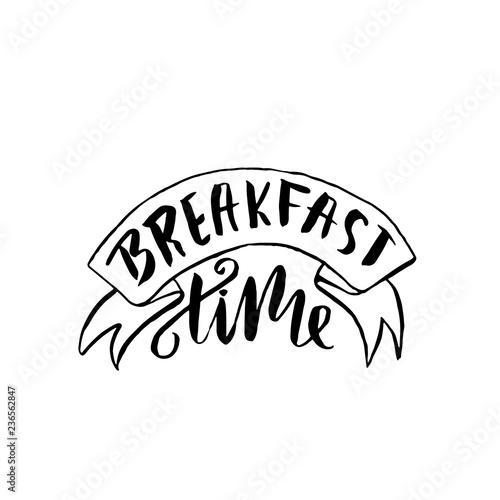 Fototapeta Breakfast time banner. Modern dry brush lettering. Calligraphy poster. Vector illustration. obraz