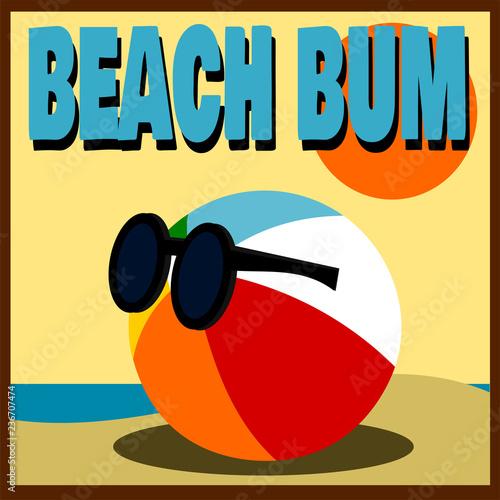 Photo  beach bum design with beach ball wearing sunglasses