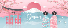 Panorama Of Travel Postcard, Poster, Tour Advertising Of World Famous Landmarks Of Japan With Fuji Mountain And Women In Kimono Dress In Paper Cut Style. Vector Illustration.