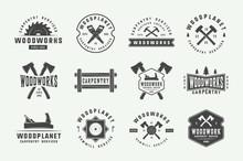 Set Of Vintage Carpentry, Woodwork Labels, Badges, Emblems And Logo. Vector Illustration. Monochrome Graphic Art.