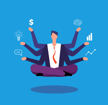 Multitasking Businessman. Manager Sitting In Yoga Lotus Pose And Juggles With Tasks. Effective Management Vector Concept. Illustration Of Businessman Lotus Multitasking, Business Sitting Relax Pose