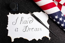 I Have A Dream Calligraphy Note