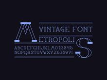 Metropolis Font. Vector Alphabet