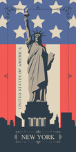 Vector Banner Or Postcard With The Famous Statue Of Liberty In New York, USA In Retro Style In A Frame With Curls. US Landmark On The Background Of New York Skyscrapers And American Flag