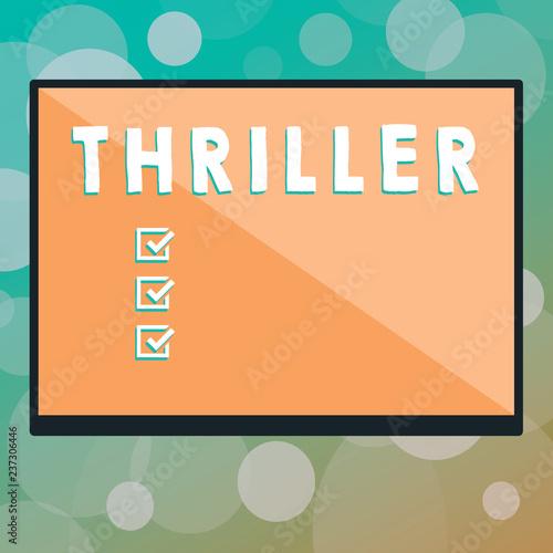 Fotografia  Text sign showing Thriller