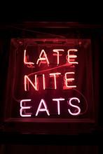 LATE NITE EATS Neon Sign