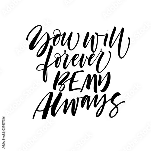 You Will Forever Be My Always Card Modern Vector Brush Calligraphy