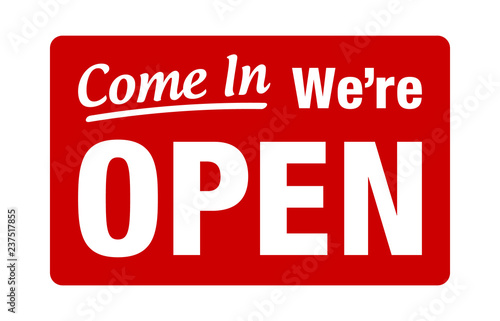 Obraz Come in, we're open retail or store sign flat red vector for websites and print - fototapety do salonu