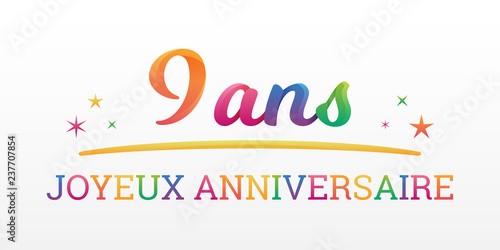 9 Ans Joyeux Anniversaire Buy This Stock Vector And
