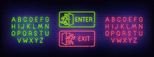 Enter Neon Sign, Exit Neon Sign. Bright Signboard, Light Banner. Neon Text Edit. Design Template. Vector Illustration
