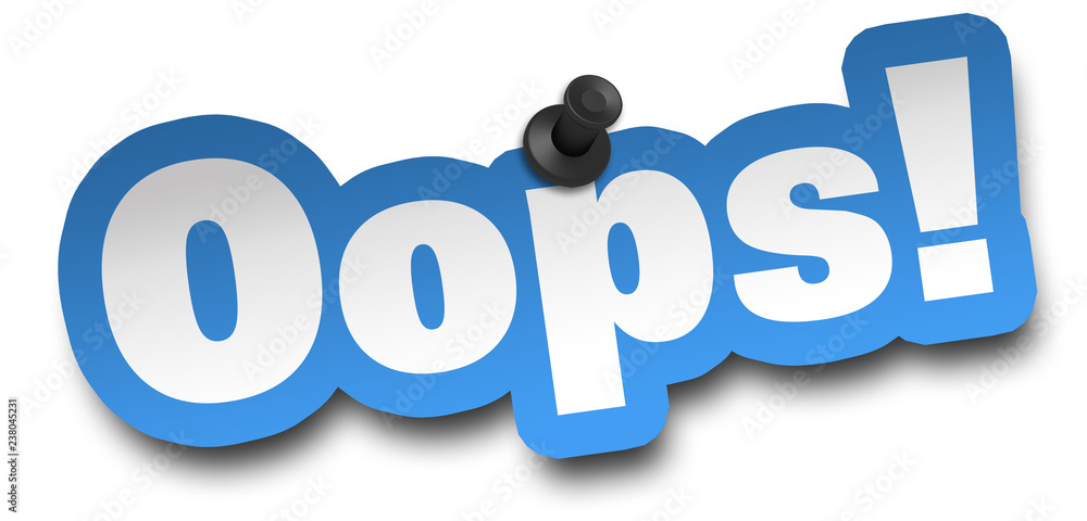 Fototapety, obrazy: oops concept 3d illustration isolated