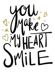 Naklejka Do sypialni You make my heart smile quote. Baby Nusery Print