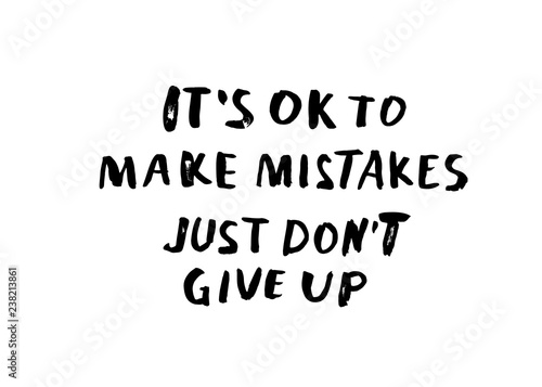 It is Ok to make mistakes. Vector quotes. - Buy this stock ...