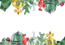 Watercolor Banner Collection Of Flowering Cacti In Cages. Beautiful Green Plants With Flowers In Watercolor Cages For Birds. A Golden Cage And A Red Cactus From The Heart. Hand Painted For Beautiful D