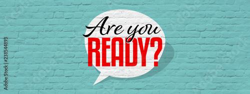 Fototapety, obrazy: Are you ready ?