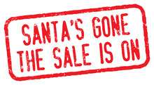 Santa's Gone, The Sale Is On. ...