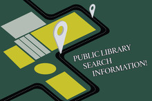 Conceptual Hand Writing Showing Public Library Search Information. Business Photo Text Researching Project Investigation Road Map Navigation Marker 3D Locator Pin For Route Advisory