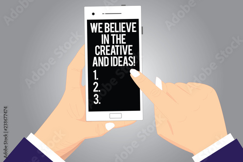 Photo  Handwriting text writing We Believe In The Creative And Ideas