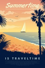 A Vintage Style Poster With A Tropical Beach And A Sailboat On The Sea With The Text Summertime Is Travel Time.