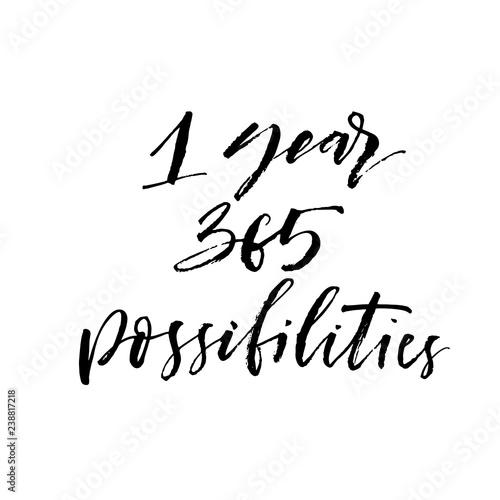Fényképezés  1 year 365 possibilities phrase