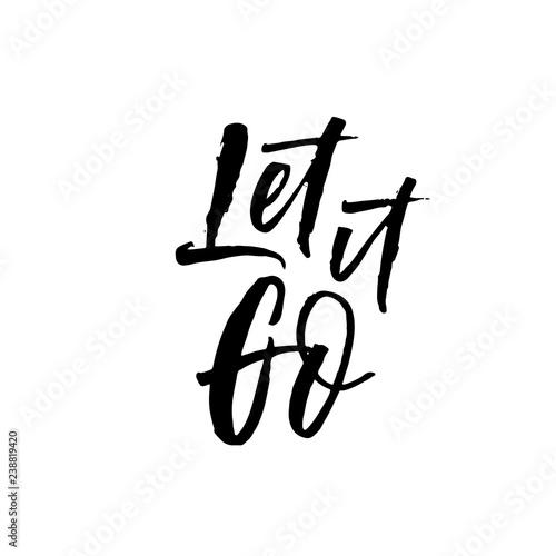Photo  Let it go phrase