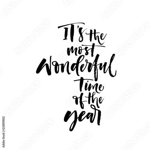 It's the most wonderful time of the year card. Hand drawn brush style modern calligraphy. Vectorillustration of handwritten lettering.  Wall mural