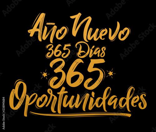 Fényképezés  Ano Nuevo 365 Dias, 365 Oportunidades, New Year 365 Days, 365 Opportunities span