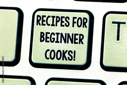 Text sign showing Recipes For Beginner Cooks. Conceptual