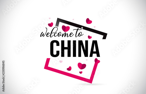 Foto  China Welcome To Word Text with Handwritten Font and Red Hearts Square