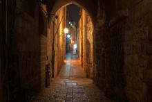 Night Street In The Jerusalem Old City , Israel.